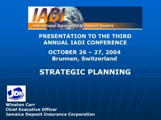 PRESENTATION TO THE THIRD ANNUAL IADI CONFERENCE