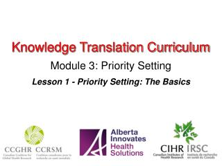 Knowledge Translation Curriculum