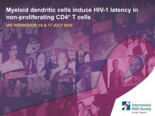 Resting CD4 +  T cells:                              a cellular reservoir of latent HIV-1
