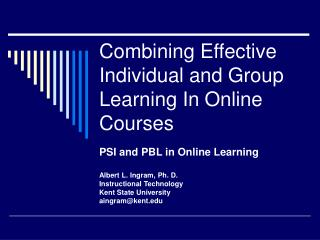 Combining Effective Individual and Group Learning In Online Courses