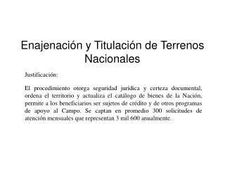 Enajenación y Titulación de Terrenos Nacionales