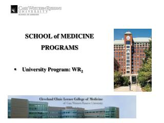 SCHOOL of MEDICINE PROGRAMS University Program: WR 2