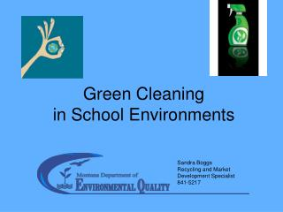 Green Cleaning  in School Environments