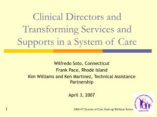 Clinical Directors and Transforming Services and Supports in a System of Care