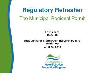 Regulatory Refresher   The Municipal Regional Permit