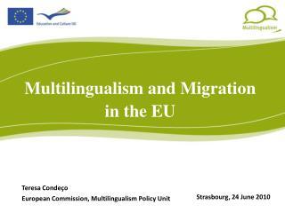 Multilingualism and Migration