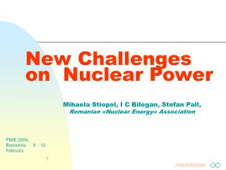 New Challenges  on  Nuclear Power