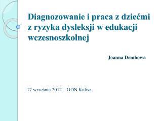 Diagnozowanie i praca z dziećmi z ryzyka dysleksji w edukacji wczesnoszkolnej