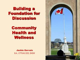 Building a Foundation for Discussion Community Health and Wellness