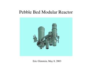 Pebble Bed Modular Reactor