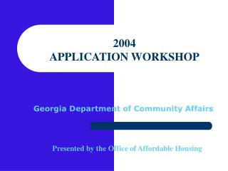 2004  APPLICATION WORKSHOP