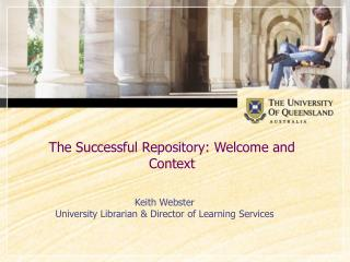 The Successful Repository: Welcome and Context