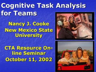 Cognitive Task Analysis                           for Teams