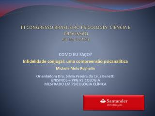 III CONGRESSO BRASILEIRO PSICOLOGIA: CIÊNCIA E PROFISSÃO São Paulo/2010