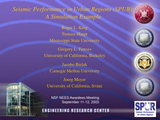 Seismic Performance in Urban Regions (SPUR):  A Simulation Example