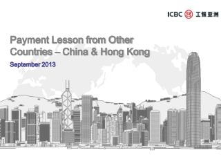 Payment Lesson from Other Countries – China & Hong Kong