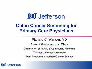 Colon Cancer Screening for Primary Care Physicians