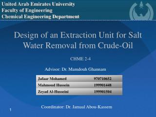 Design of an Extraction Unit for Salt Water Removal from Crude-Oil