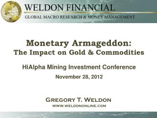 HiAlpha Mining Investment Conference  November 28, 2012