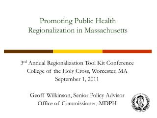 Promoting Public Health  Regionalization in Massachusetts