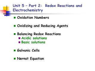 Unit 5 – Part 2:  Redox Reactions and Electrochemistry