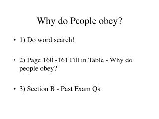 Why do People obey?