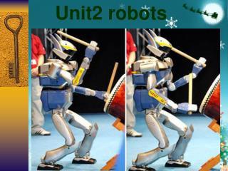 Unit2 robots