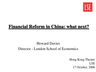 Financial Reform in China: what next?