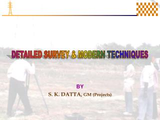 BY  S. K. DATTA, GM Projects