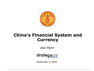 China's Financial System and Currency
