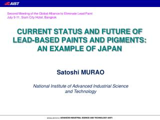 CURRENT STATUS AND FUTURE OF LEAD-BASED PAINTS AND PIGMENTS: AN EXAMPLE OF JAPAN