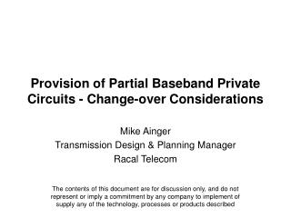 Provision of Partial Baseband Private Circuits - Change-over Considerations