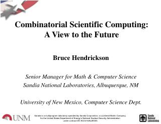 Combinatorial Scientific Computing: A View to the Future