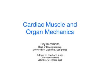 Cardiac Muscle and Organ Mechanics