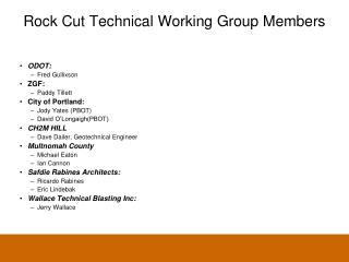Rock Cut Technical Working Group Members
