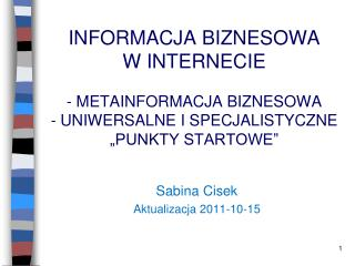 Sabina Cisek Aktualizacja 2011-10-15