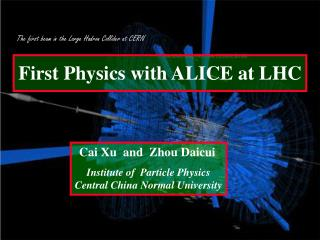 First Physics with ALICE at LHC
