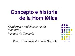 Concepto e historia  de la Homilética