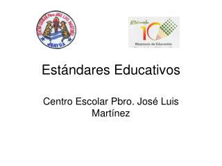 Estándares Educativos