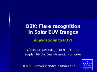 B2X: Flare recognition  in Solar EUV Images Applications to EUVI