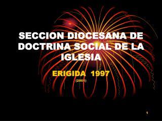 SECCION DIOCESANA DE DOCTRINA SOCIAL DE LA IGLESIA