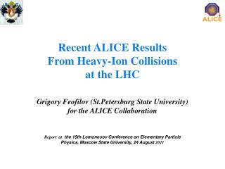 Recent ALICE Results  From Heavy-Ion Collisions  at the LHC