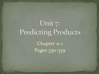 Unit 7: Predicting Products