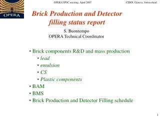 Brick components R&D and mass production lead  emulsion  CS  Plastic components  BAM   BMS