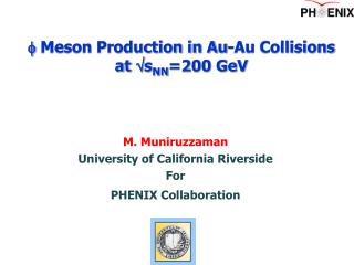 f  Meson Production in Au-Au Collisions at  s NN =200 GeV