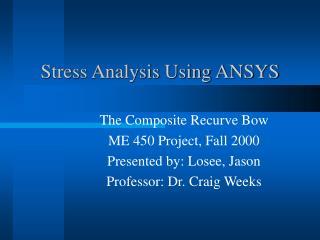 Stress Analysis Using ANSYS