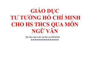 GI O DC  TU TUNG H CH  MINH CHO HS THCS QUA M N NG VAN ---------------
