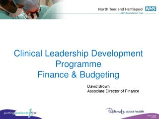 Clinical Leadership Development Programme  Finance & Budgeting