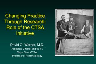 Changing Practice Through Research: Role of the CTSA Initiative