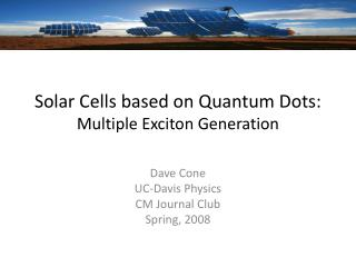 Solar Cells based on Quantum Dots: Multiple  Exciton  Generation